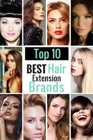best hair extension brand looking for the top 10 best hair extension brands in the industry