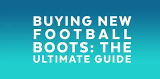 buy football boots how to decide which football boots to buy football boots guru