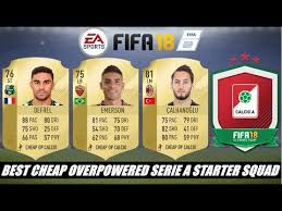 Sho Emeron fifa 18 best cheap overpowered serie a calcio a starter squad