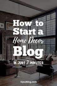how to start a home decor blog 2017 beginner u0027s guide free ebook