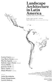 landscape architecture in latin america unpacking theory