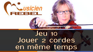 Meme Temps - jeu 10 jouer 2 cordes en m礫me temps au violon