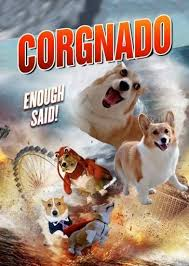 Corgi Puppy Meme - image 585585 sharknado know your meme