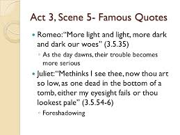 Quotes About Light And Dark Romeo And Juliet Act 3 Notes Ppt Online Download