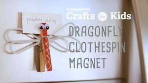 dragonfly clothespin magnet youtube