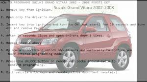 how to programme suzuki grand vitara 2002 2008 remote key youtube