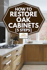 how to clean oak cabinets with murphy s how to restore oak cabinets 5 steps home decor bliss
