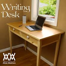 Desk Plans by Writing Desk Woodworking For Mere Mortals