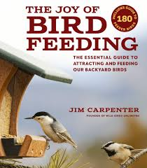 the joy of bird feeding the essential guide to attracting and
