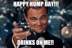 Happy Hump Day Memes - leonardo dicaprio cheers meme imgflip