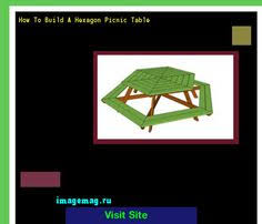 Free Plans For Building A Hexagon Picnic Table by How To Build A Picnic Table Easy 142925 The Best Image Search