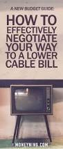 What Are The Cable Companies In My Area by How To Negotiate Your Way To A Lower Cable Bill