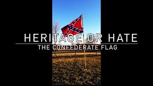 Confederate Flag Mean Heritage Or The Confederate Flag Perspectives From Vermont