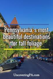 Pennsylvania cheap travel destinations images Uncoveringpa 10 insanely beautiful destinations for fall foliage jpg