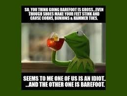 Kermit Meme Images - kermit meme barefoot is legal