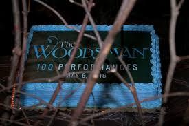 The Woodsman Company The Woodsman Celebrated 100 Performances May 6 Playbill U003d 0 Of 4