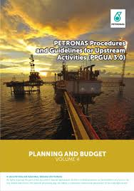 petronas procedures and guidelines for planning and budgeting