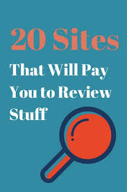 get paid to write reviews 20 sites that pay you moneypantry