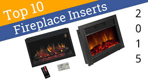 10 best fireplace inserts 2015 youtube