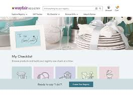 where to do wedding registry wayfair wedding registry gets even more user friendly