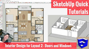 sketchup interior design for layout part 2 doors and windows