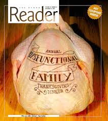 annual dysfunctional family thanksgiving dinner san diego reader