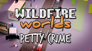 Wildfire On Freeform by Wildfire Worlds Tech Demo Small Time Crime Youtube