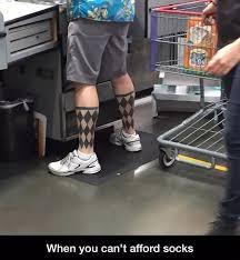 Meme Socks - when you can t afford socks meme by theamazingcow memedroid