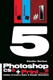 adobe creative suite 5 design standard booktopia photoshop cs5 print design 2 adobe creative suite 5