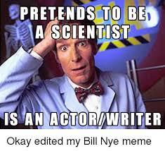 Bill Nye Memes - 25 best memes about bill nye meme bill nye memes