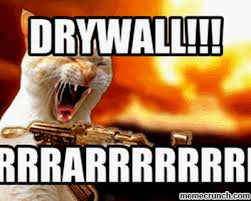 Drywall Meme - image gif w 400 c 1