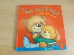 Grandpa Clock Time For Hugs With Grandpa Turn The Wheel Story Clock Childrens