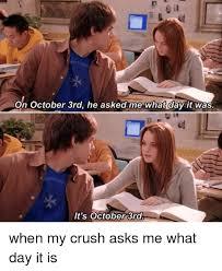 October 3rd Meme - 25 best memes about its october 3rd its october 3rd memes