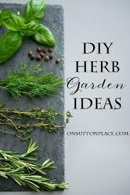 Diy Herb Garden 523 Best Garden Herbs Images On Pinterest Organic Gardening