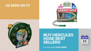 buy hercules hose best sellers as seen on tv youtube