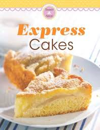 express cakes our 100 top recipes cake baking cake and recipes