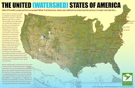 Map Of America by The United Watershed States Of America Community Builders