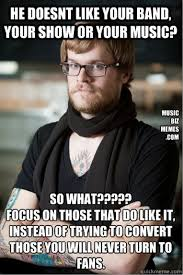 Music Memes - music memes music business memes hipster artists guide tag2nd