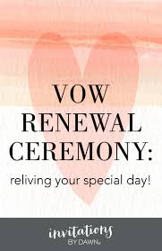 vow renewal wording vow renewal ceremony reliving your special day