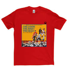 Good Bad Ugly The Good The Bad And The Ugly T Shirt Djtees
