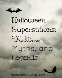 halloween superstitions traditions myths and legends