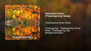 amazing grace thanksgiving song