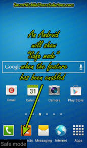 android safe mode using safe mode on an android cell phone smart mobile phone