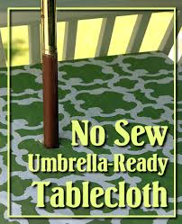 Patio Table With Umbrella Hole No Sew Patio Tablecloth With Umbrella Hole Pretty Handy