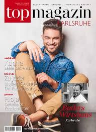 K He Komplett Top Magazin Karlsruhe Frühjahr 2017 By Top Magazin Issuu