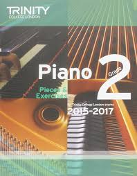 piano 2015 2017 grade 2 pieces u0026 exercises trinity