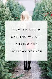 how to avoid gaining weight during the season