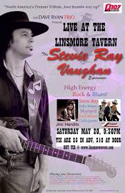 the stevie vaughan experience returns to the linsmore tavern