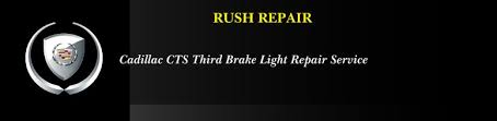 cadillac cts third brake light repair repair imperial mo