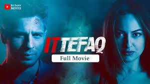 ittefaq 2017 full movie download archives big daddy movies